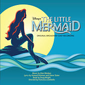 The Little Mermaid: Original Broadway Cast Recording by Various Artists