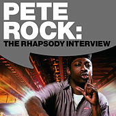 Play & Download Pete Rock: The Rhapsody Interview by Pete Rock | Napster