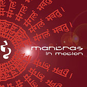 Mantras in Motion by Various Artists