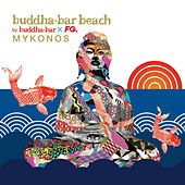 Buddha-Bar Beach Mykonos by Various Artists