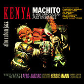 Kenya / With Flute to Boot by Machito