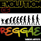Play & Download Evolution of Reggae by Various Artists | Napster