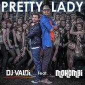 Pretty Lady (Radio Version) de DJ Valdi