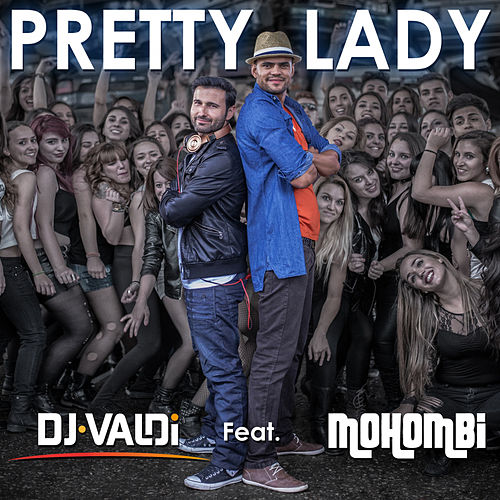 Pretty Lady (Radio Version) de DJ Valdi