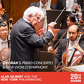Play & Download Dvořák: Piano Concerto and New World Symphony by New York Philharmonic | Napster