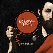 The Rosary with St. James by David Haas