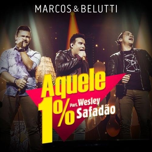 Aquele 1% - Single de Marcos & Belutti