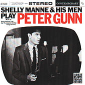 Play & Download Play Peter Gunn by Shelly Manne | Napster