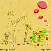 Hosting A Parasite - Single by Angie Aparo