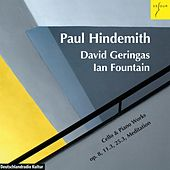 Play & Download Hindemith: Three Pieces, Op. 8; Sonata, Op. 25.3; Sonata, Op. 11.3; Meditation from 'Nobilissima Visione' by David Geringas | Napster