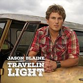 Play & Download Travellin' Light -Single by Jason Blaine | Napster