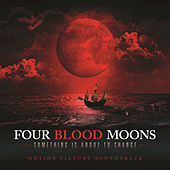Play & Download Four Blood Moons by Various Artists | Napster
