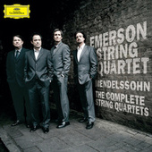 Mendelssohn: The String Quartets & Octet In Two Parts by Emerson String Quartet