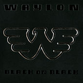 Black On Black by Waylon Jennings