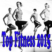 Top Fitness 2015 by Various Artists