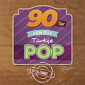 90'lar En İyi Türkçe Pop, Vol. 2 by Various Artists