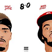 8 - 0 - Single by Rayven Justice