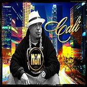 Play & Download Cali by Mellow Man Ace | Napster