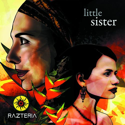 Play & Download Little Sister (Lil Eyz) - Single by Razteria | Napster