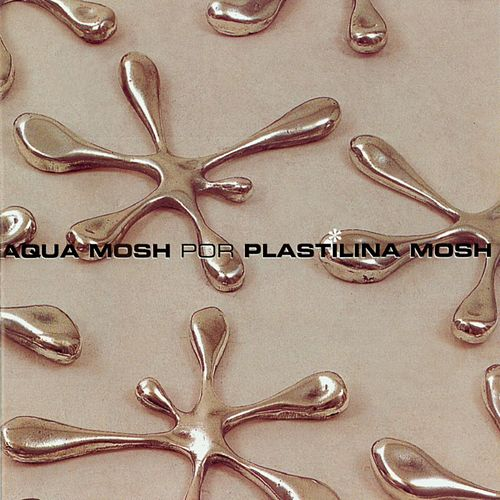 Play & Download Aquamosh by Plastilina Mosh | Napster