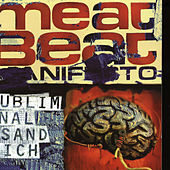 Subliminal Sandwich (Extended Version) von Meat Beat Manifesto