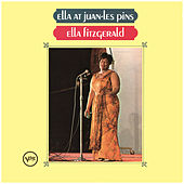 Play & Download Ella At Juan-Les-Pins by Ella Fitzgerald | Napster