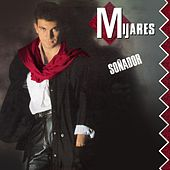 Play & Download Sonador by Mijares | Napster