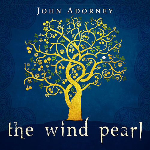 Play & Download The Wind Pearl by John Adorney | Napster