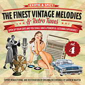 The Finest Vintage Melodies & Retro Tunes Vol. 4 by Various Artists