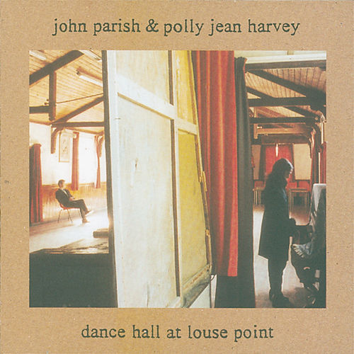 Dance Hall At Louse Point by PJ Harvey