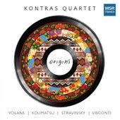 Origins: Volans, Koumatsu, Stravinsky and Visconti by Kontras Quartet