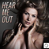 Hear Me Out by Various Artists