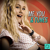 Me, You & Tunes by Various Artists