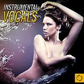 Instrumental Vocals by Various Artists