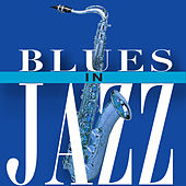 Blues in Jazz by Various Artists