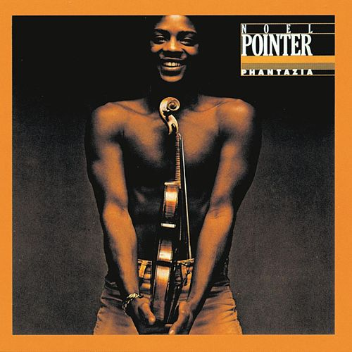 Play & Download Phantazia by Noel Pointer | Napster