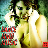 Dance Mind Music by Various Artists