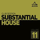 Play & Download Substantial House, Vol. 11 by Various Artists | Napster