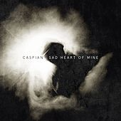 Play & Download Sad Heart of Mine by Caspian | Napster
