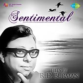 Play & Download Sentimental Hits by R.D. Burman by Various Artists | Napster