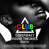 Conspiracy House Theories Issue 02 by Various Artists