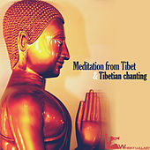 Play & Download Meditation from Tibet & Tibetian Chanting by Various Artists | Napster