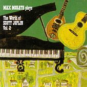 The World Of Scott Joplin Vol. 2 by Max Morath