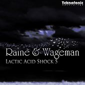 Lactic Acid Shock 5 by Raine