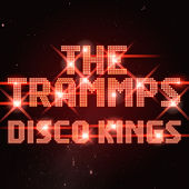 Play & Download Disco Kings (Re-recording) by The Trammps | Napster