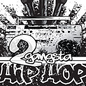 2 Gangsta: Hip Hop by Various Artists