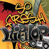 So Fresh: Hip Hop by Various Artists
