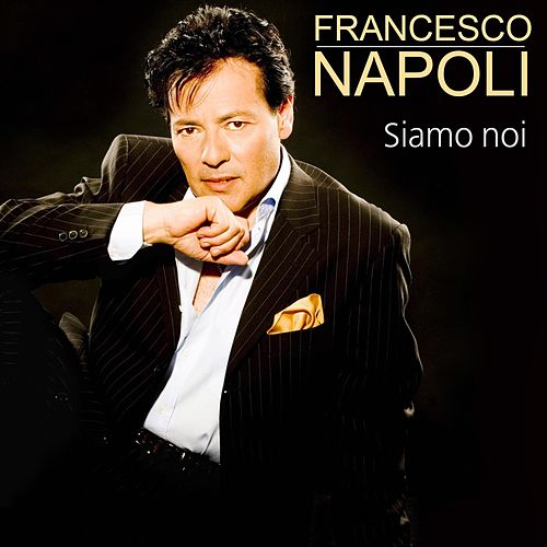 Play & Download Siamo noi by Francesco Napoli | Napster