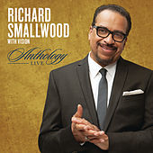 Anthology Live by Richard Smallwood