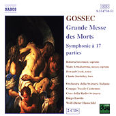 Play & Download Grande Messe des Morts by Francois-Joseph Gossec | Napster